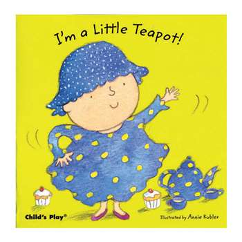 Shop Im A Little Teapot Board Book - Cpy9781846431227 By Childs Play Books
