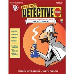 Science Detective Beginning By Critical Thinking Press