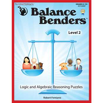 Balance Benders Gr 6-12 By Critical Thinking Press