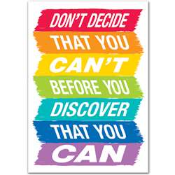 Dont Decide That You Cant Inspire U Poster - Paint, CTP0313