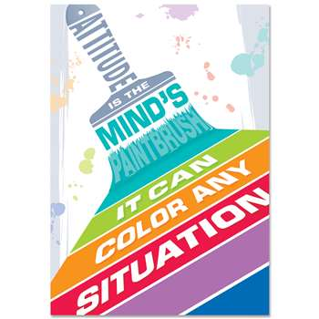 Attitude Is The Minds Paintbrush Inspire U Poster, CTP0316