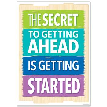 The Secret To Getting Ahead Inspire U Poster, CTP0318