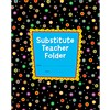 Dots On Black Substitude Teacher Folder By Creative Teaching Press