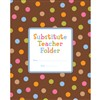 Dots On Chocolate Substitude Teacher Folder By Creative Teaching Press