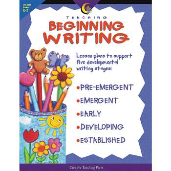 Teaching Beginning Writing Gr K-2 By Creative Teaching Press
