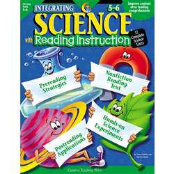 Integrating Science W/ Read 5-6 Reading Instruction By Creative Teaching Press