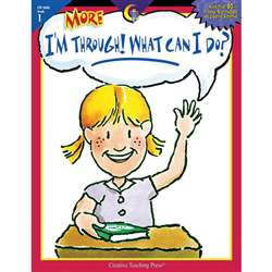 More I'M Through What Can I Do Gr 1 By Creative Teaching Press