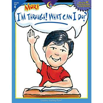 More I'M Through What Can I Do Gr 4 By Creative Teaching Press