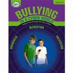Bullying In A Cyber World Gr 6-8 By Didax