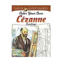 Color Your Own Cezanne Paintings Dover Masterworks, DP-779408