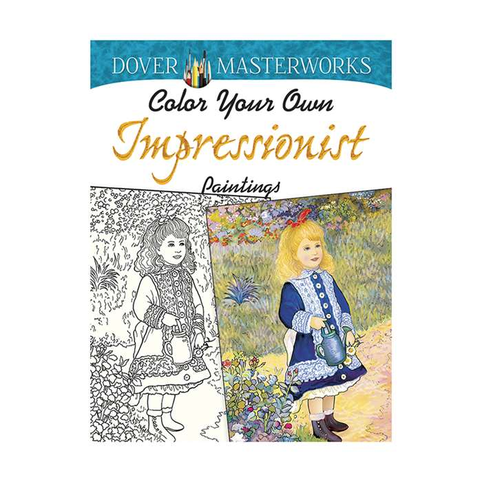 Color Your Own Impressionist Paintings Dover Maste, DP-780252