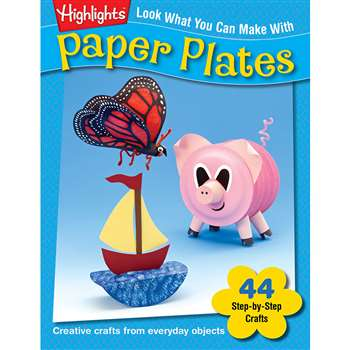Look What You Can Make With Paper Plates By Essential Learning Products