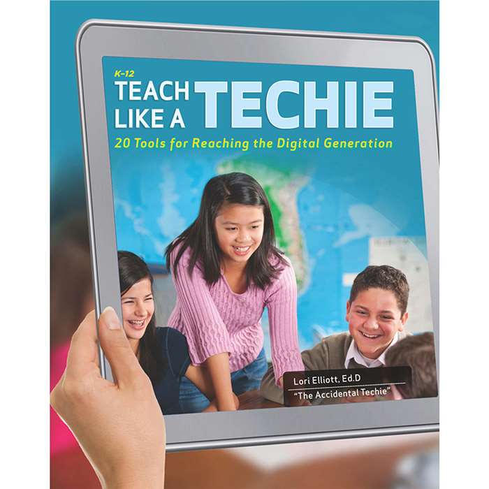 Teach Like A Techie By Essential Learning Products