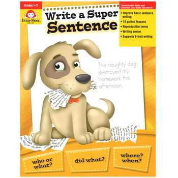 Write A Super Sentence Gr 1-3 By Evan-Moor