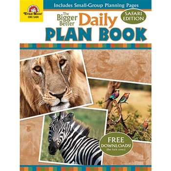 The Bigger Better Daily Plan Book Safari Edition By Evan-Moor