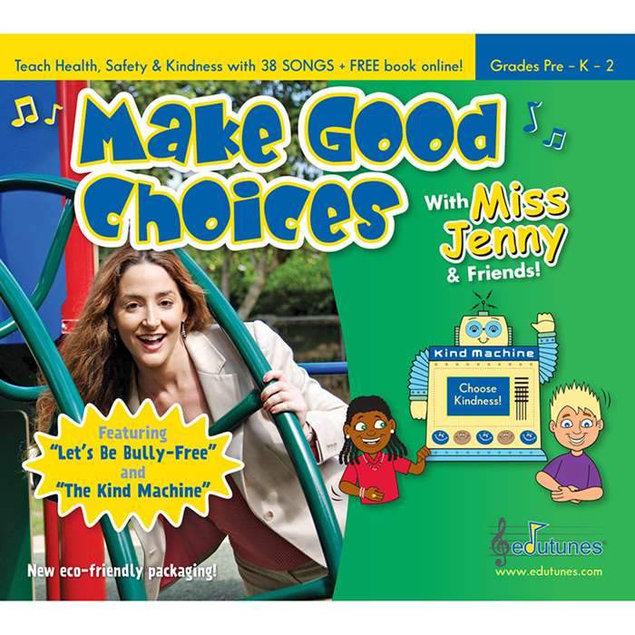 Make Good Choices With Miss Jenny & Friends Cd By Edutunes
