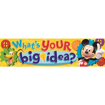 Shop Mickey Mouse Clubhouse Whats Your Big Idea Classroom Banner - Eu-849001 By Eureka