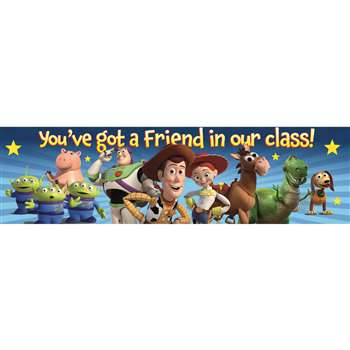 Shop Toy Story Youve Got A Friend Classroom Banner - Eu-849004 By Eureka