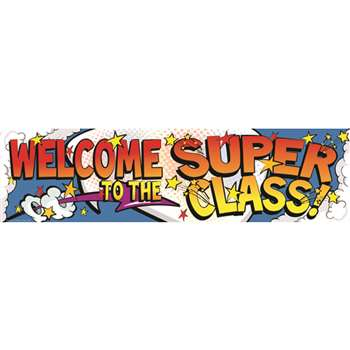 Shop Welcome To The Super Class Banner - Eu-849021 By Eureka