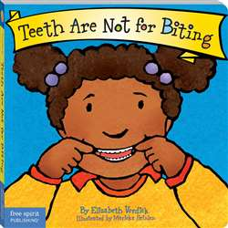 Best Behavior Teeth Are Not For Biting By Free Spirit Publishing