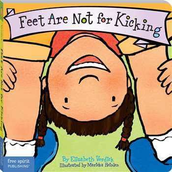 Best Behavior Feet Are Not For Kicking By Free Spirit Publishing