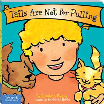 Best Behavior Tails Are Not For Pulling By Free Spirit Publishing