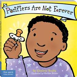 Best Behavior Pacifiers Are Not Forever By Free Spirit Publishing