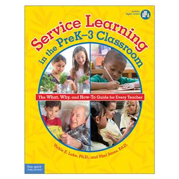 Service Learning In The Prek-3 Classroom By Free Spirit Publishing