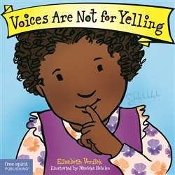 Best Behavior Voices Are Not For Yelling, FRE9781575425009