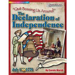 Quit Bossing Us Around The Declaration Of Independence By Gallopade