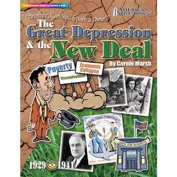 Brother Can You Spare A Dime The Great Depression & The New Deal By Gallopade