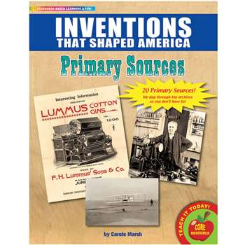 Primary Sources Inventions That Shaped America, GALPSPINV