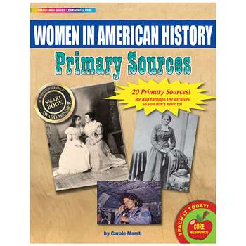 "Primary Sources Women "" American History, GALPSPWOMHIS"