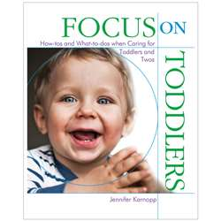 Focus On Toddlers By Gryphon House