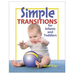 Simple Transitions For Infants And Toddlers By Gryphon House