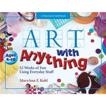 Art With Anything By Gryphon House