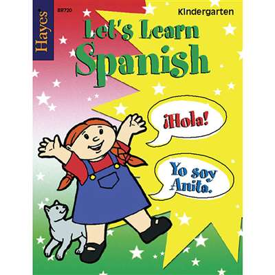 Lets Learn Spanish Kindergarten By Hayes School Publishing