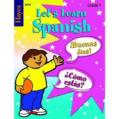 Lets Learn Spanish Grade 1 By Hayes School Publishing