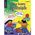 Lets Learn Spanish Grade 3 By Hayes School Publishing
