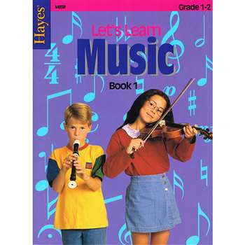 Lets Learn Music Book 1 Primary By Hayes School Publishing