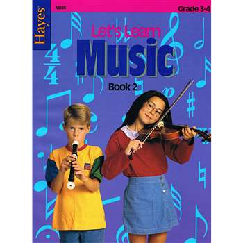 Lets Learn Music Book 2 Intermediate By Hayes School Publishing