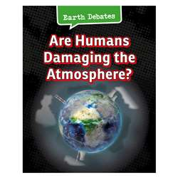 Are Humans Damaging The Atmosphere, HE-9781484610039