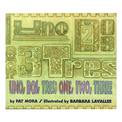 Uno Dos Tres One Two Three By Houghton Mifflin