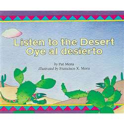 Listen To The Desert Oye Al Desierto By Houghton Mifflin