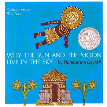 Why The Sun & The Moon Live In The Sky By Houghton Mifflin
