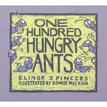 One Hundred Hungry Ants Elinor J Pinczes By Houghton Mifflin