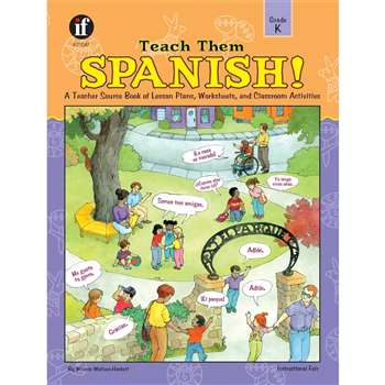 Teach Them Spanish. Kindergarten By Frank Schaffer Publications