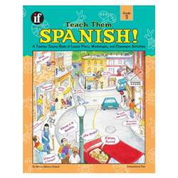 Teach Them Spanish. Grade 3 By Frank Schaffer Publications