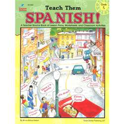Teach Them Spanish. Grade 5 By Frank Schaffer Publications