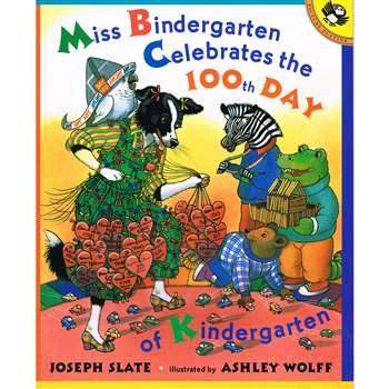 Miss Bindergarten Celebrates The 100Th Day Of K Paperback By Ingram Book Distributor
